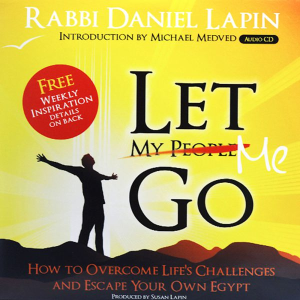 Let Me Go by Rabbi Daniel Lapin